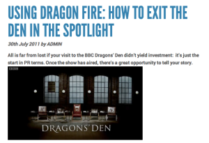 The Dragons Den PR opportunity